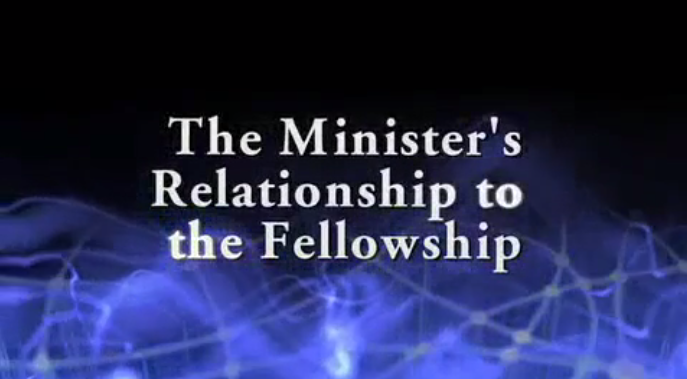 The Minister and the Fellowship